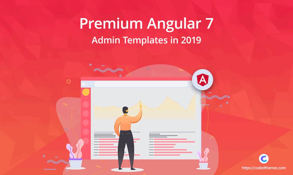 10 Premium Angular 7 Admin Templates in 2019 - codedthemes